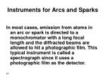 instruments for arcs and sparks
