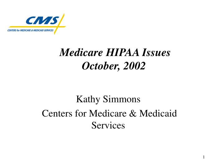 medicare hipaa issues october 2002 n.