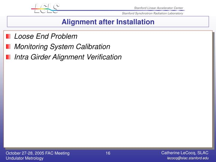 Alignment after Installation