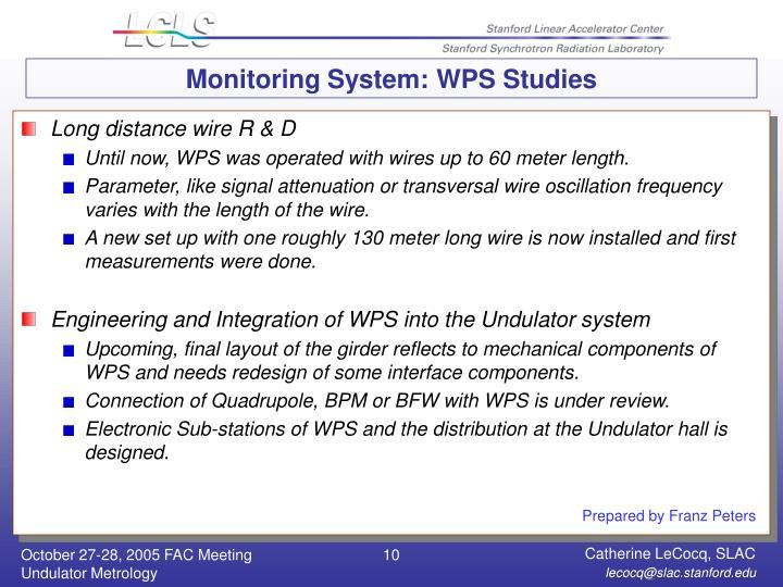 Monitoring System: WPS Studies