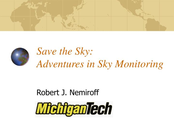 save the sky adventures in sky monitoring n.