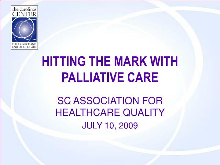 hitting the mark with palliative care n.