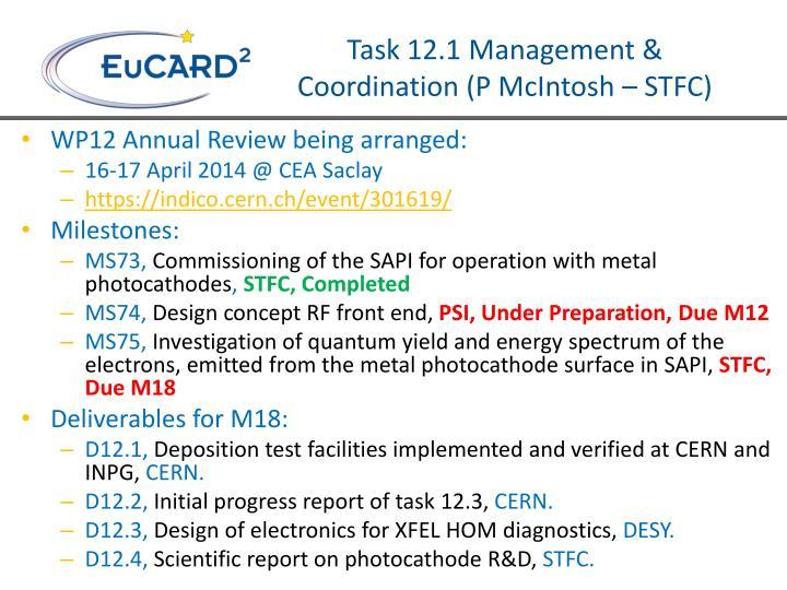 Task 12 1 management coordination p mcintosh stfc