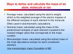 ways to define and calculate the mass of an atom molecule or ion