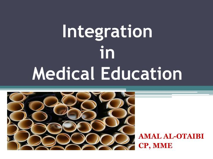 integration in medical education n.