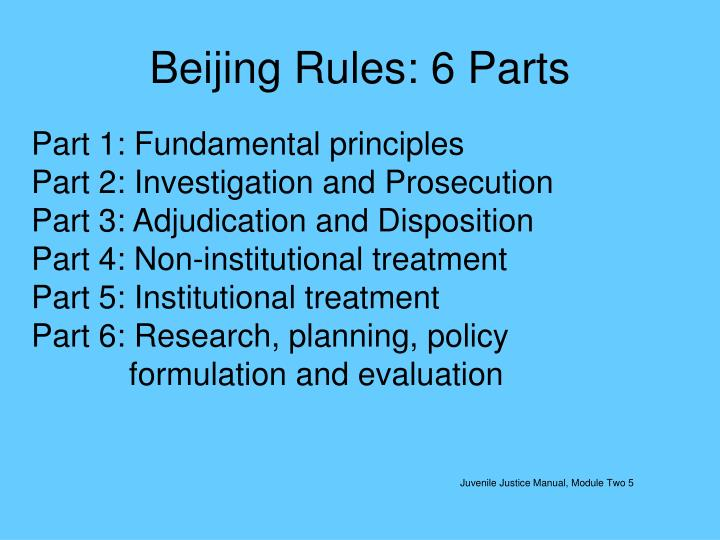 Beijing Rules: 6 Parts