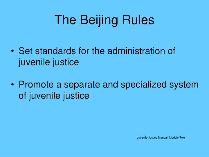 The Beijing Rules
