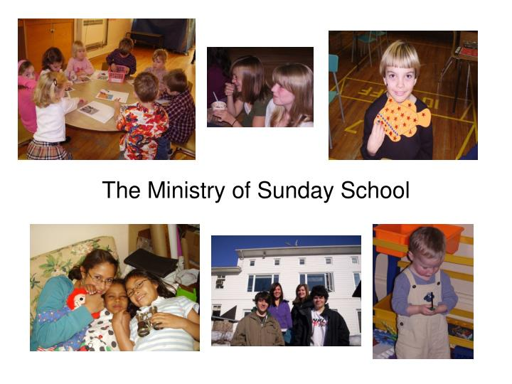 PPT - The Ministry of Sunday School PowerPoint Presentation