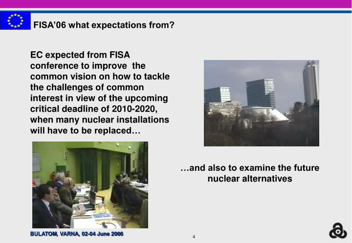 FISA'06 what expectations from?