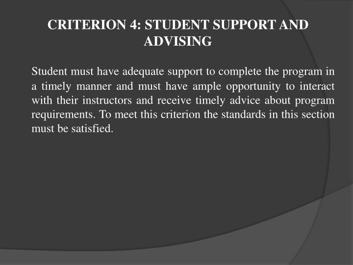 CRITERION 4: STUDENT SUPPORT AND ADVISING