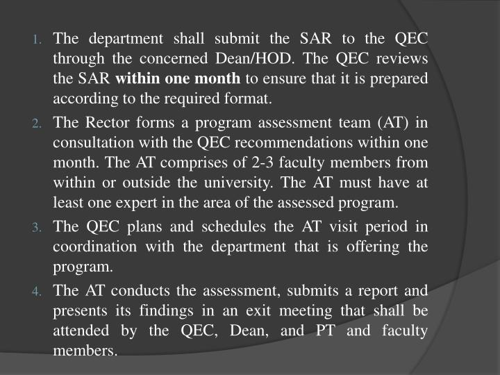 The department shall submit the SAR to the QEC through the concerned Dean/HOD. The QEC reviews the SAR