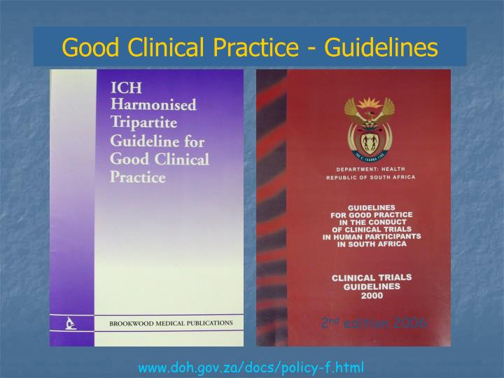 Good Clinical Practice - Guidelines