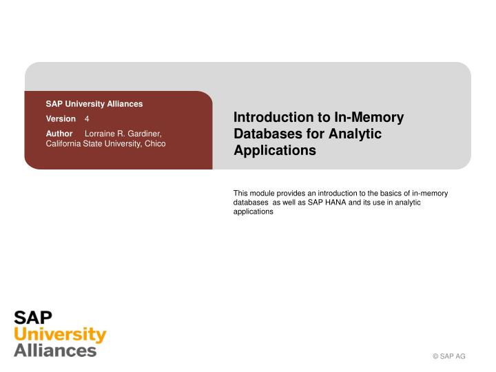 Introduction to in memory databases for analytic applications