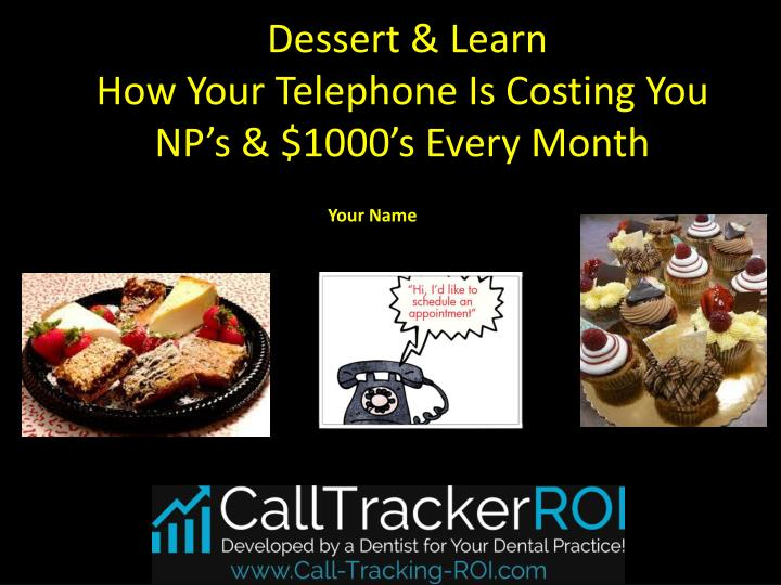 dessert learn how your telephone is costing you np s 1000 s every month n.