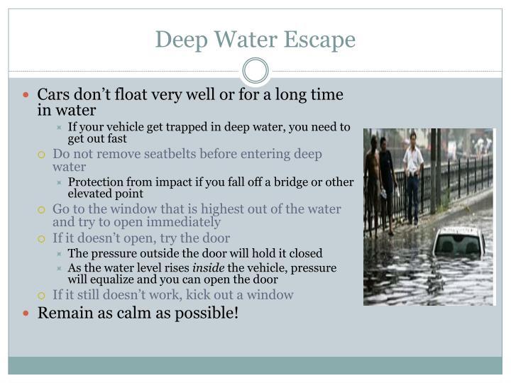Deep Water Escape