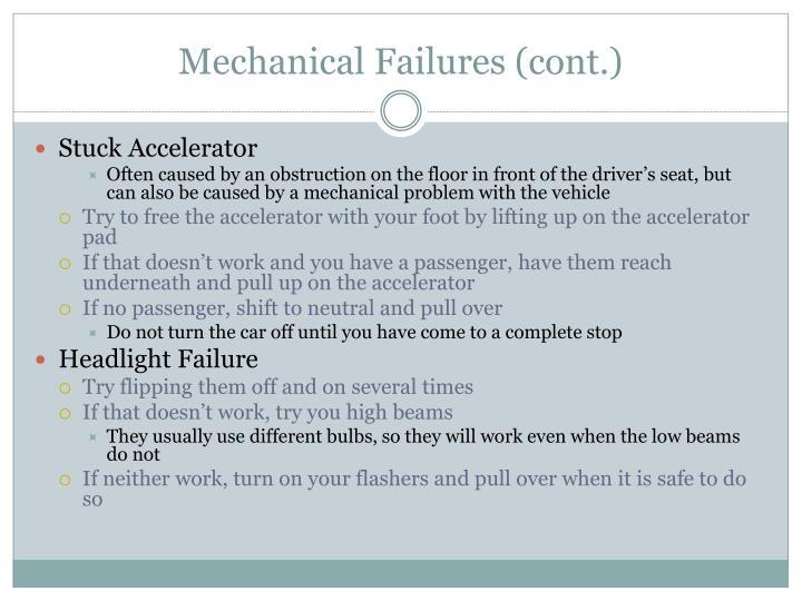 Mechanical Failures (cont.)