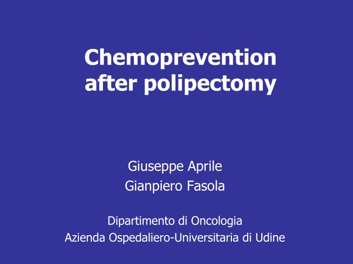chemoprevention after polipectomy n.
