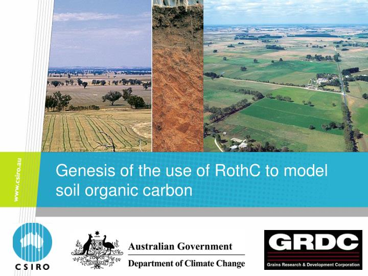genesis of the use of rothc to model soil organic carbon n.
