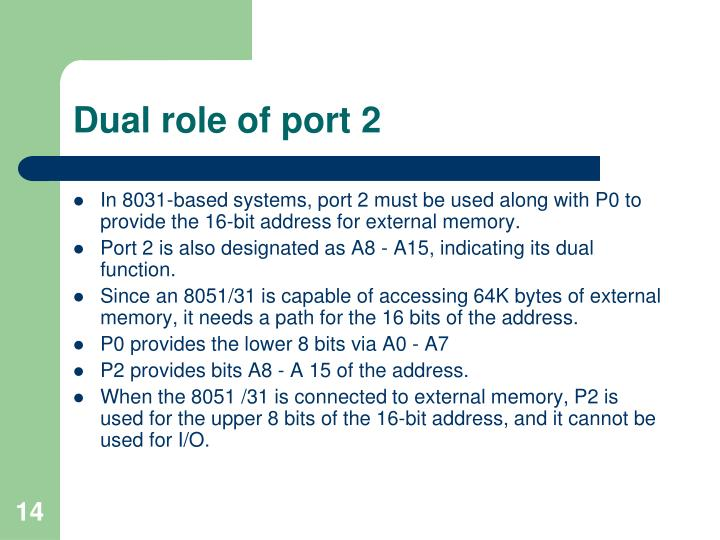 Dual role of port 2