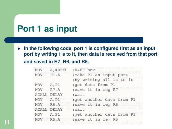 Port 1 as input