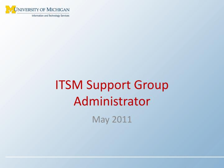 itsm support group administrator n.