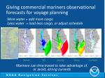 giving commercial mariners observational forecasts for voyage planning