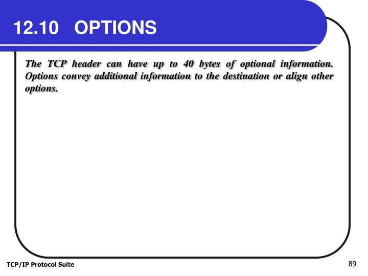 12.10   OPTIONS