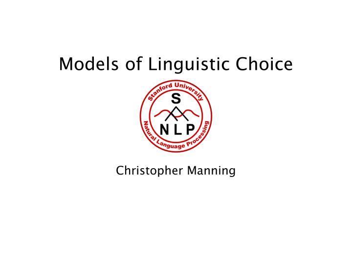 models of linguistic choice n.
