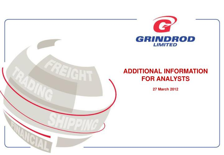 additional information for analysts 27 march 2012 n.