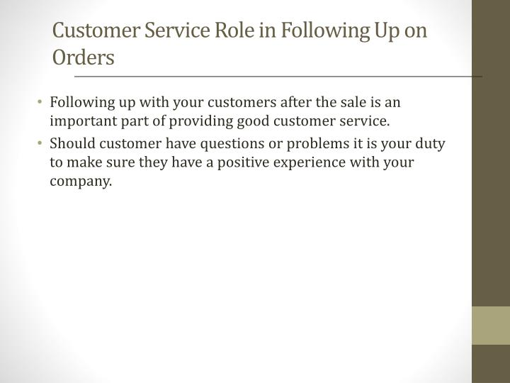 Customer Service Role in Following Up on Orders
