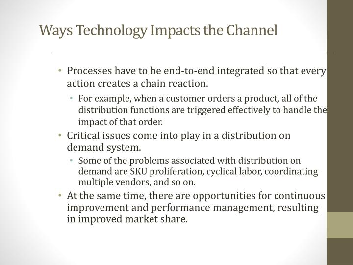 Ways Technology Impacts the Channel