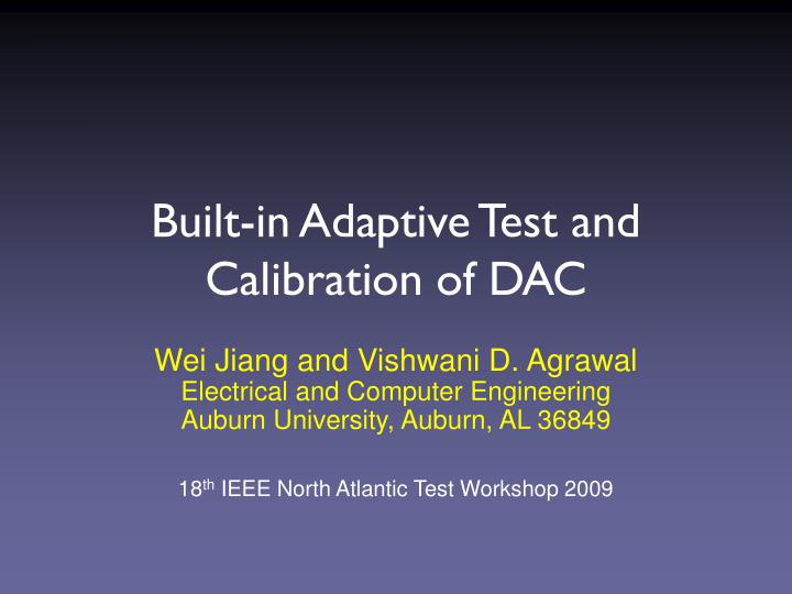 Built in adaptive test and calibration of dac
