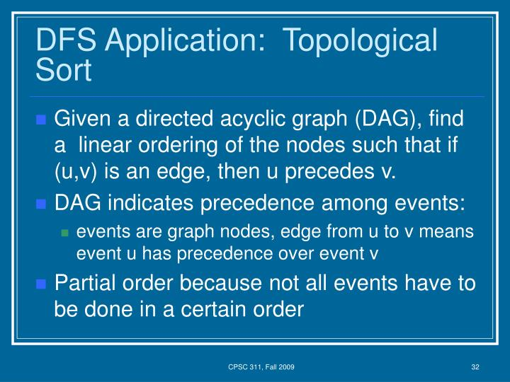 DFS Application:  Topological Sort