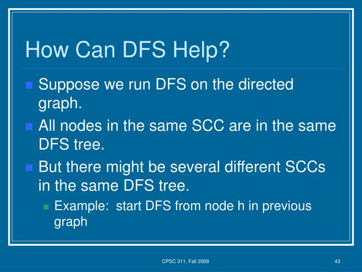 How Can DFS Help?