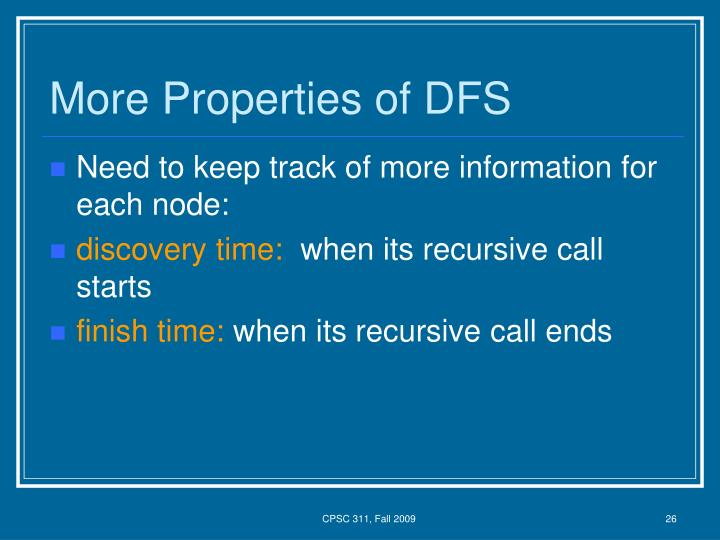 More Properties of DFS