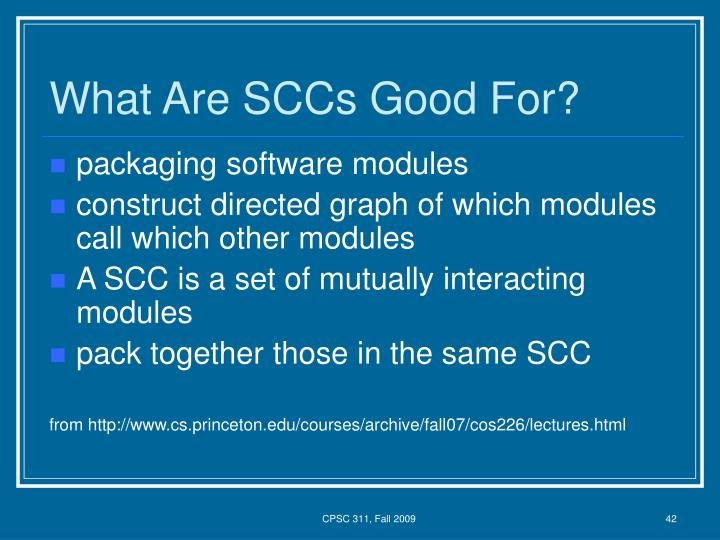 What Are SCCs Good For?