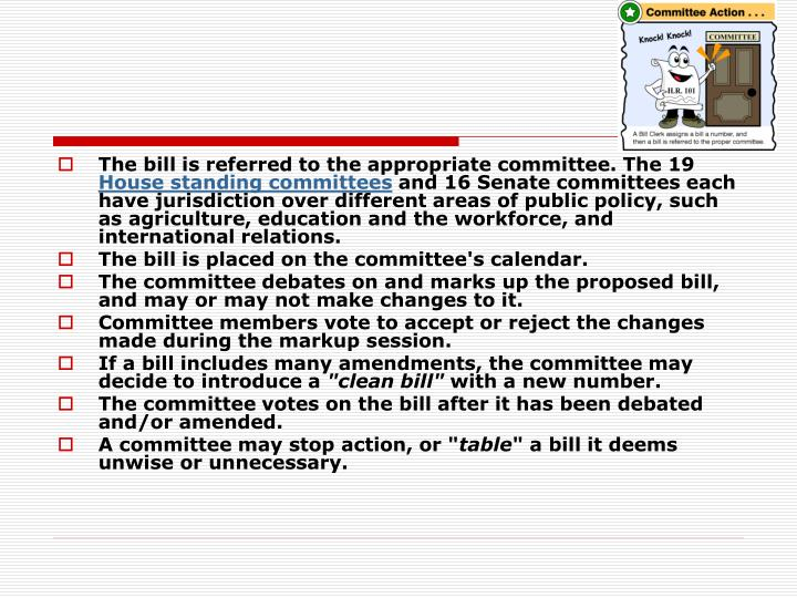 The bill is referred to the appropriate committee. The 19