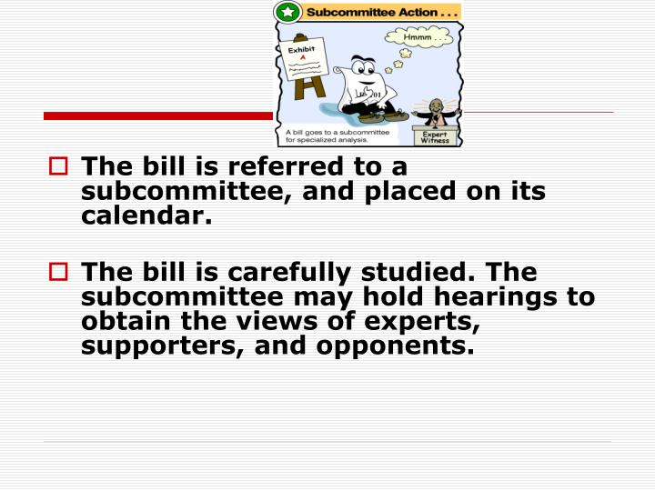The bill is referred to a subcommittee, and placed on its calendar.