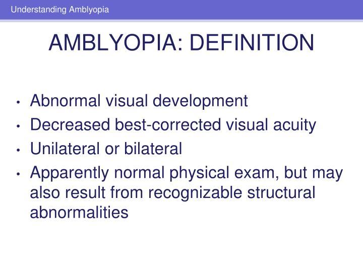 Amblyopia definition