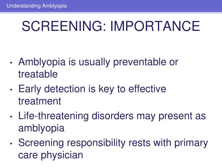 Amblyopia is usually preventable or treatable