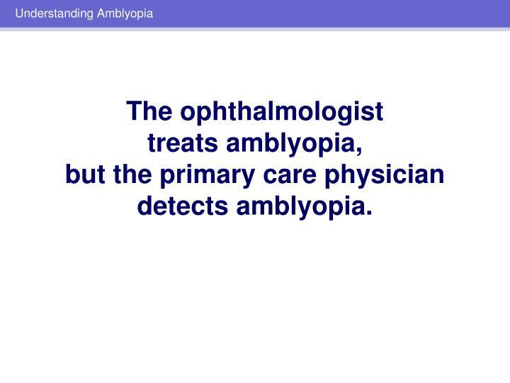 Understanding Amblyopia