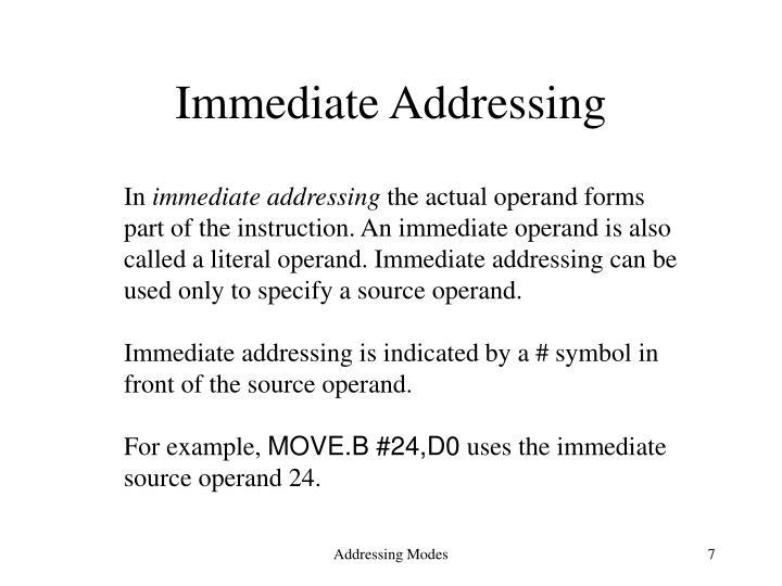 Immediate Addressing