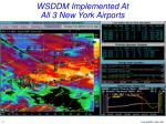 wsddm implemented at all 3 new york airports