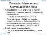 computer memory and communication rate