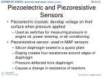 piezoelectric and piezoresistive sensors