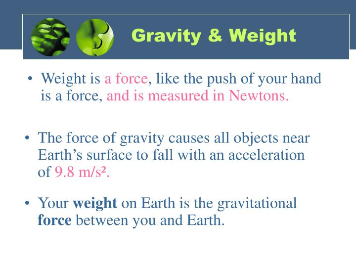 Gravity & Weight