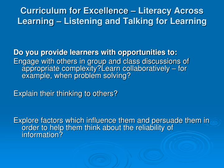 Curriculum for Excellence – Literacy Across Learning – Listening and Talking for Learning
