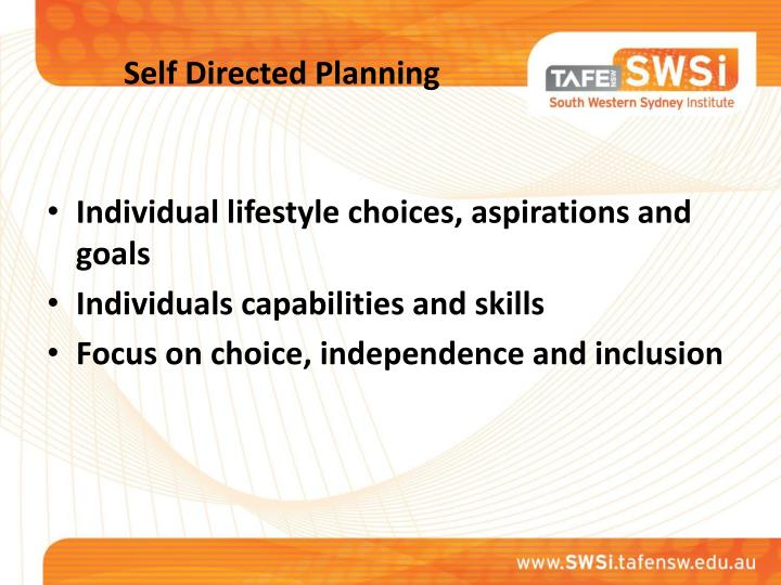 Self directed planning