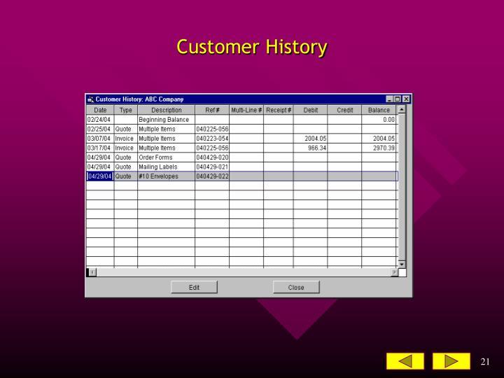 Customer History