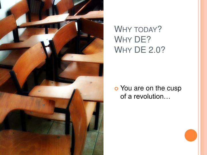 Why today? Why DE?